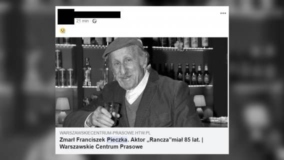 Nie żyje fake news Franciszek Pieczka