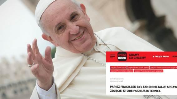 Media zastanawiały się, czy papież Franciszek jest fanem metalu. Powód? Fotomontaż